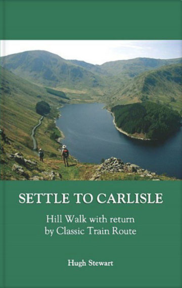 Settle to Carlisle – Hill Walk with Return by Classic Train Route